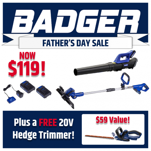 Father's Day Special Buy! 20V Kit with FREE HEDGE TRIMMER